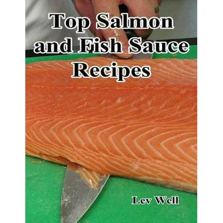 Top Salmon and Fish Sauce Recipes - eBook (Best Fish Sauce Recipe)