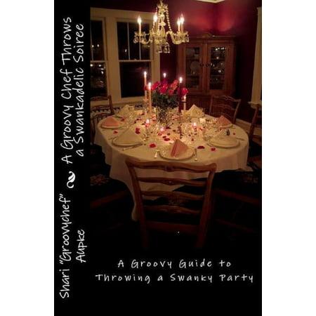 A Groovy Chef Throws a Swankadelic Soiree - eBook - Soiree Halloween Idee
