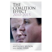 The Coalition Effect, 2010-2015