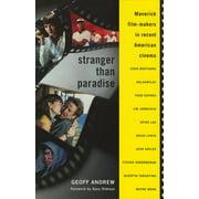 Stranger Than Paradise : Maverick Film-Makers in Recent American Cinema