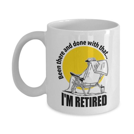 Coffee Tea Favors (Been There And Done With That… Retiring Quotes Coffee & Tea Gift Mug Cup, Decorations, Supplies And Favors For Your Finally Retired Dad, Mom, Grandpa, Grandma Or Loved One's Retirement Party )