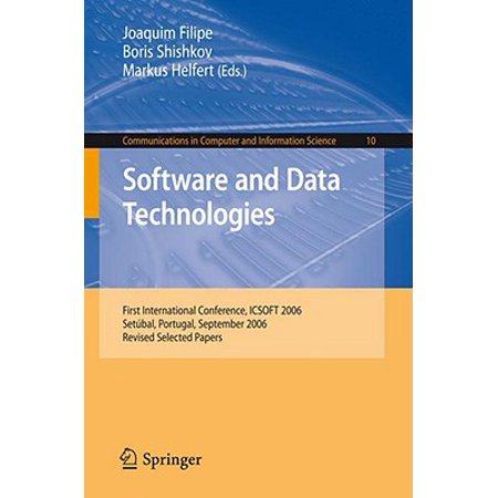 Software and Data Technologies: First International Conference, ICSOFT 2006, Setbal, Portugal, September 11-14, 2006, Revised Selected Papers