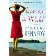 Leaving the World : A Novel
