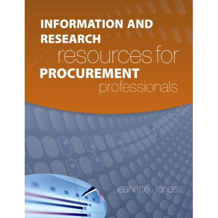 Information and Research Resources for Procurement Professionals - eBook The goal of this book is to help procurement professionals find information in the areas of strategic sourcing, supplier management and purchasing. Specific research resources are listed in sections that include: supplier identification, supplier diligence, category market intelligence, best practices benchmarking, pricing, associations, websites, magazines, blogs, and research/analyst firms.