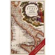 Places in Italy: A Private Grand Tour (3rd Edition): 150 Essential Places to Visit: 1001 Unforgettable Works of Art (Other)
