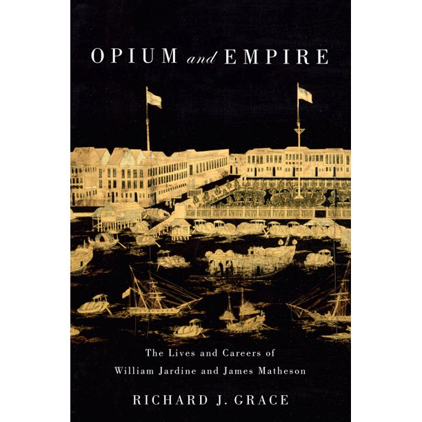 Jardine Matheson Who Owns: Opium And Empire : The Lives And Careers Of William