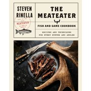 The MeatEater Fish and Game Cookbook - eBook