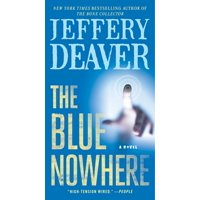 The Blue Nowhere : A Novel