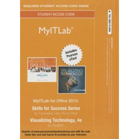 Myitlab With Pearson Etext    Access Card    For Skills 2013 With Visualizing Technology Complete