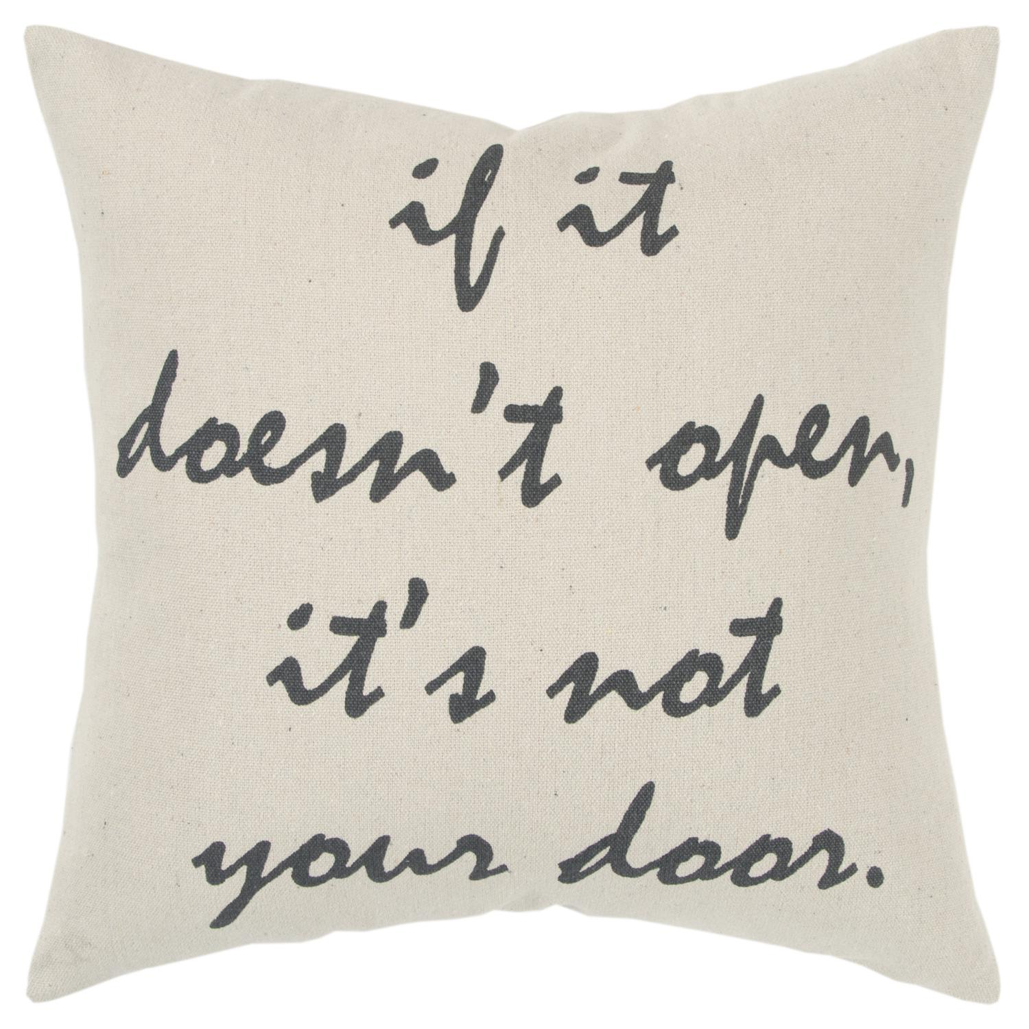 """Rizzy Home """"If It Doesn't Open It's Not Your Door"""" Poly Filled Decorative Throw Pillow, 20"""" x 20"""", Natural"""