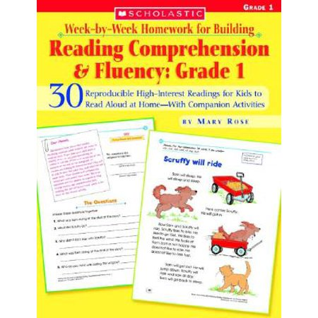Week-By-Week Homework for Building Reading Comprehension & Fluency: Grade 1 : 30 Reproducible High-Interest Readings for Kids to Read Aloud at Home--With Companion