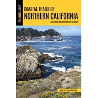 Coastal Trails of Northern California: Including Best Dog Friendly Beaches (Paperback)
