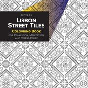 Lisbon Street Tiles Coloring Book for Relaxation, Meditation and Stress-Relief (Paperback)