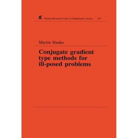 Conjugate Gradient Type Methods for Ill-Posed Problems - eBook