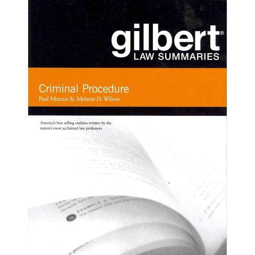 Gilbert Law Summaries on Criminal Procedure by Paul Marcus