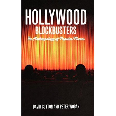 Hollywood Blockbusters: The Anthropology of Popular Movies - image 1 de 1