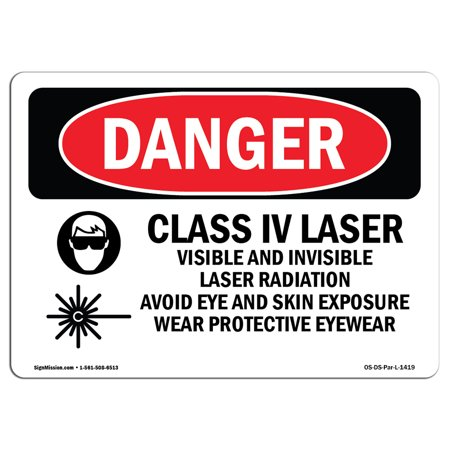 - OSHA Danger Sign - Class Iv Laser Visible And Invisible 10