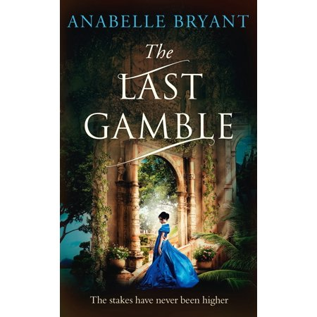 The Last Gamble (Bastards of London, Book 3) -