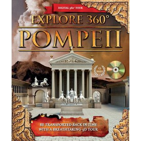 Explore 360 Pompeii : Be Transported Back in Time with a Breathtaking 3D  Tour