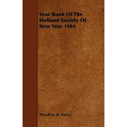Year Book of the Holland Society of New Year 1901