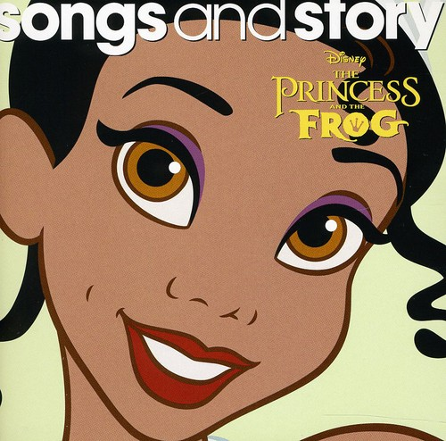 Songs and Story: Princess and The Frog