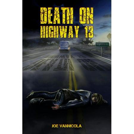 Highway 13 Issue (Death on Highway 13 - eBook)