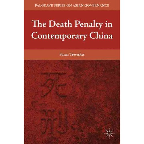 The Death Penalty in Contemporary China