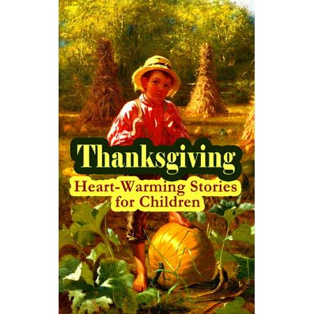 Thanksgiving: Heart-Warming Stories for Children - eBook