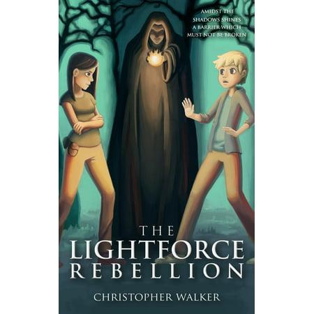 The Lightforce Rebellion - eBook