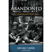 Abandoned : The Untold Story of the Orphan Trains
