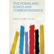 The Poems and Songs and Correspondence
