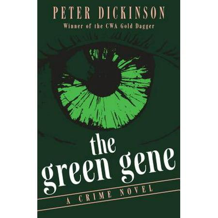 The Green Gene : A Crime Novel
