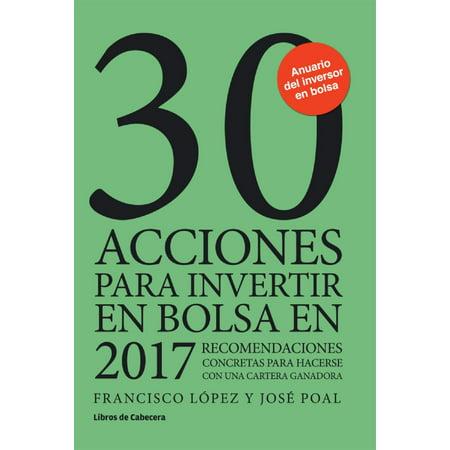 30 acciones para invertir en bolsa en 2017 - eBook