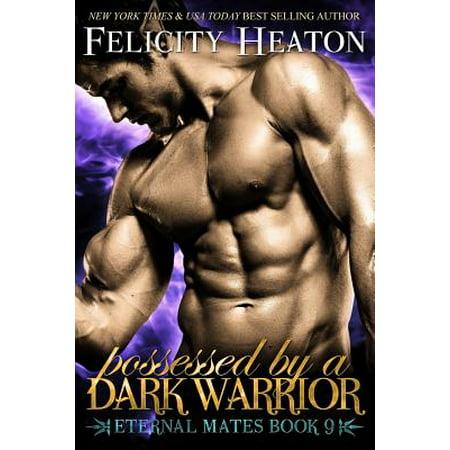 Dark Side Series (Possessed by a Dark Warrior : Eternal Mates Romance Series )