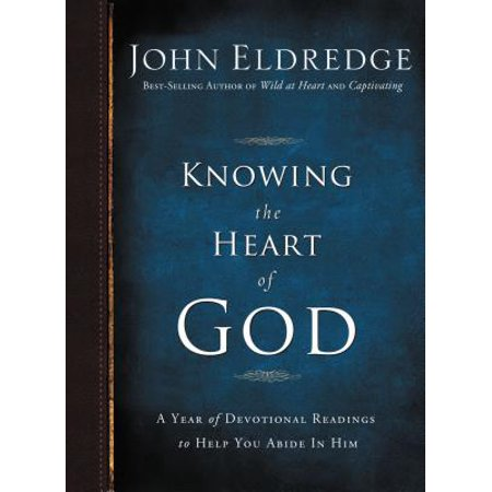 Knowing the Heart of God : A Year of Devotional Readings to Help You Abide in Him - Abide In Him
