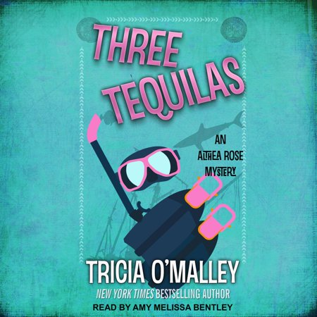 Three Tequila (Three Tequilas - Audiobook)