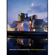 Waterfronts in Post-Industrial Cities - eBook