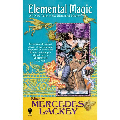 Elemental Magic: All-New Tales of the Elemental Masters