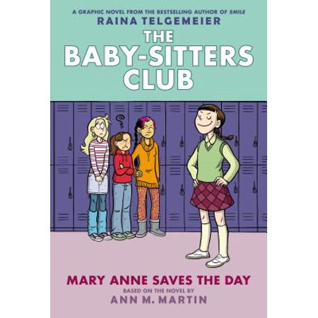 Mary Anne Saves the Day: Full-Color Edition (the Baby-Sitters Club Graphix #3) (Revised, Full Color) (Hardcover)](Anne Geddes Halloween Babies)