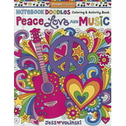 Notebook Doodles: Notebook Doodles Peace, Love, and Music: Coloring & Activity Book (Paperback)