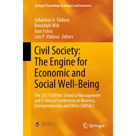 Civil Society: The Engine for Economic and Social Well-Being - -