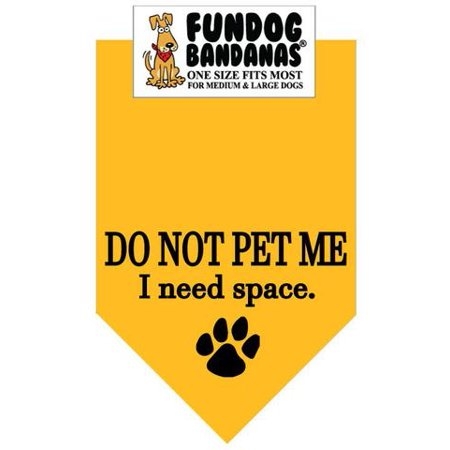 - Fun Dog Bandana - DO NOT PET ME I need space. - One Size Fits Most for Med to Lg Dogs, gold pet scarf