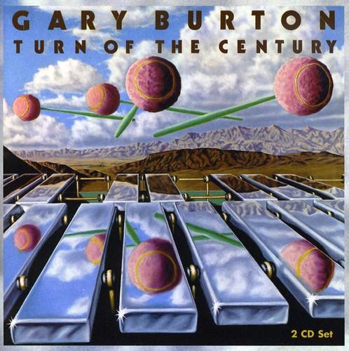 Gary Burton - Turn of the Century [CD]