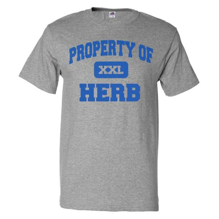 - Property of Herb T shirt Funny Tee Gift