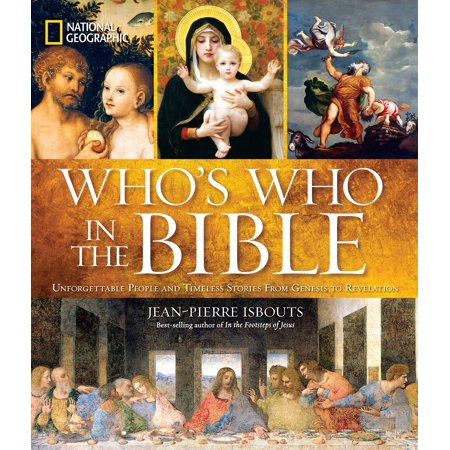 National Geographic Who's Who in the Bible : Unforgettable People and Timeless Stories from Genesis to Revelation - Halloween Story National Geographic
