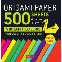 "Origami Paper 500 Sheets Vibrant Colors 6"" (15 CM): Tuttle Origami Paper: High-Quality Double-Sided Origami Sheets Printed with 12 Different Designs (Instructions for 6 Projects Included) (Other)"