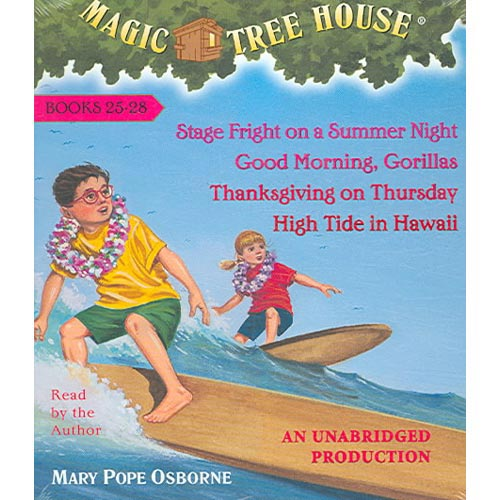 Magic Tree House Collection 7 Books 25-28: Stage Fright on a Summer Night/Good Morning, Gorillas/Thanksgiving on Thursday/High Tide in Hawaii
