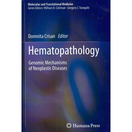 Hematopathology  Genomic Mechanisms Of Neoplastic Diseases