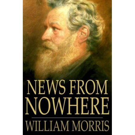 News from Nowhere - eBook (No Where To C)