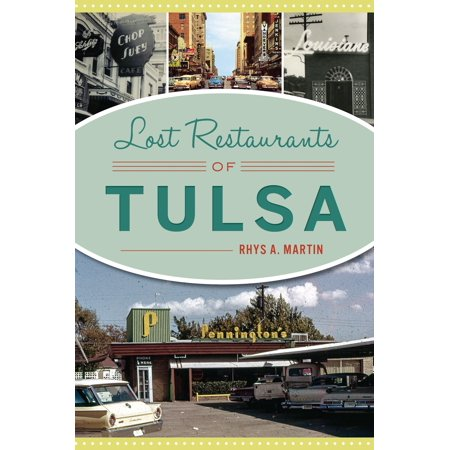 Lost Restaurants of Tulsa ()